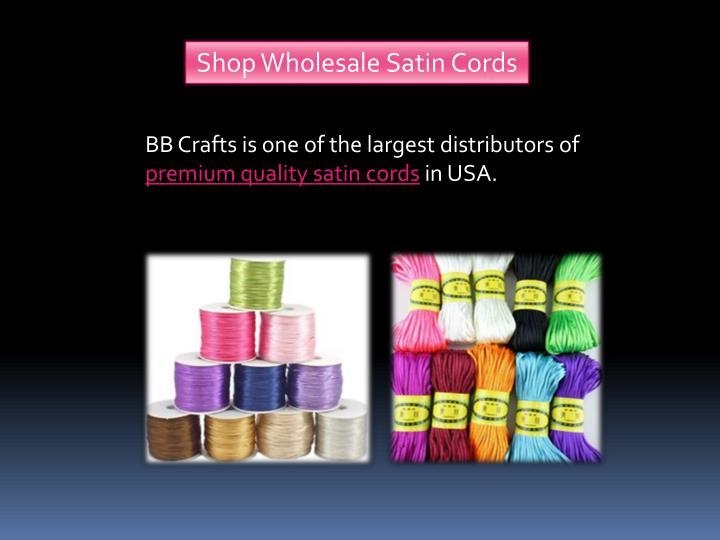 Shop Wholesale Satin Cords