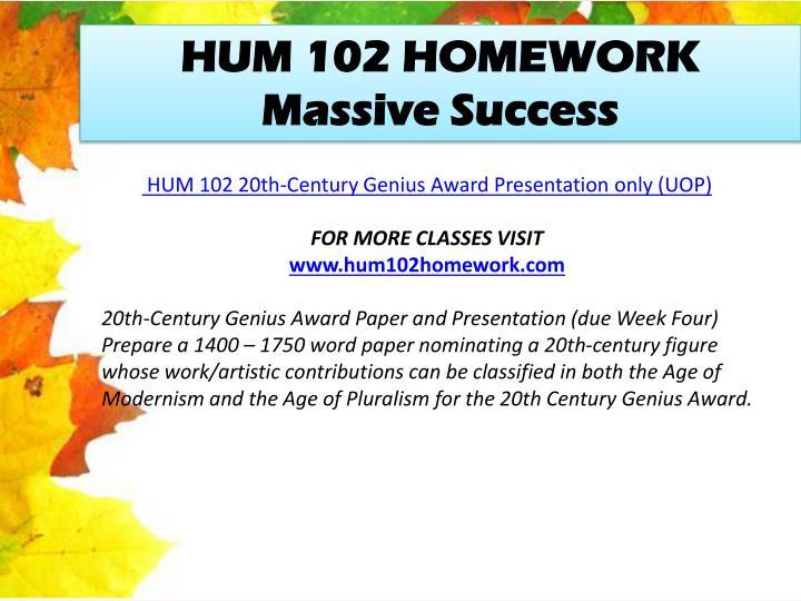 HUM 102 HOMEWORK Massive Success