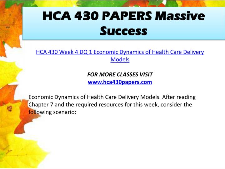HCA 430 PAPERS Massive Success
