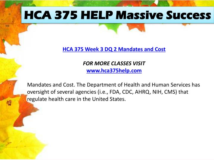 HCA 375 HELP Massive Success