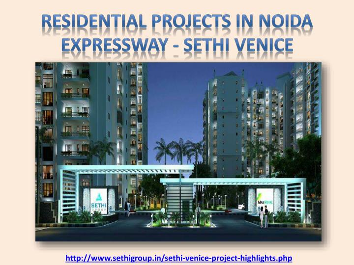 residential projects in noida expressway sethi venice