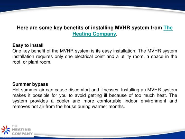 Here are some key benefits of installing MVHR system from