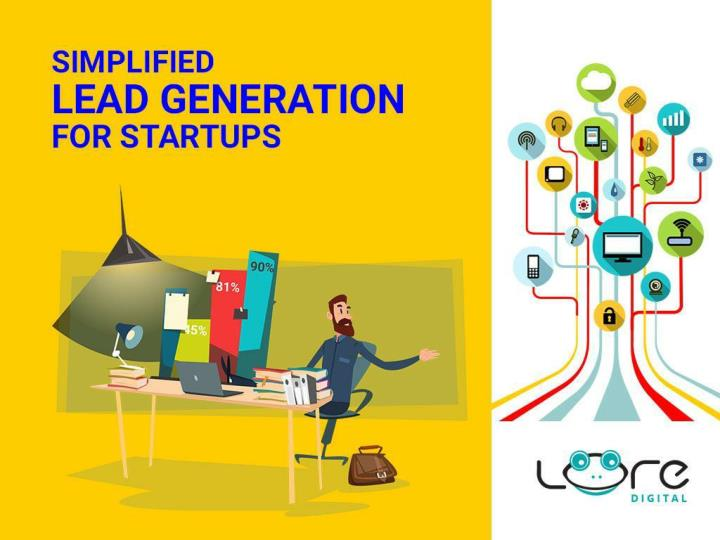 Simplified Lead Generation For Startup - Lore Digital Marketing