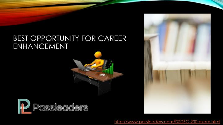 Best opportunity for career enhancement