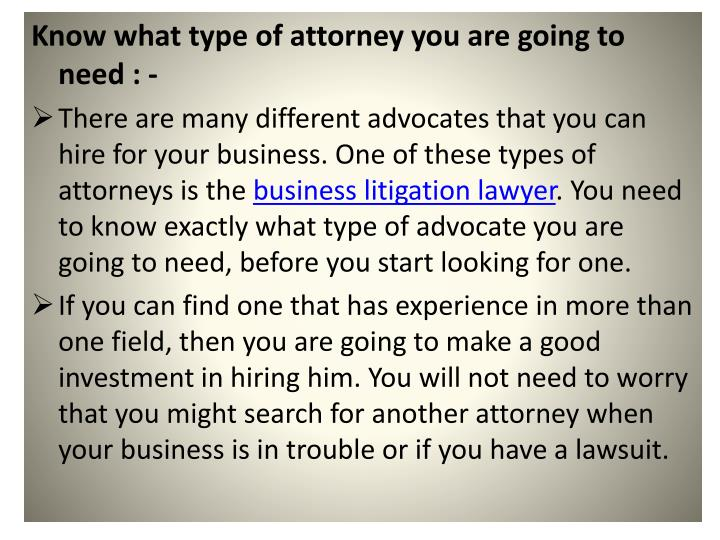 Know what type of attorney you are going to