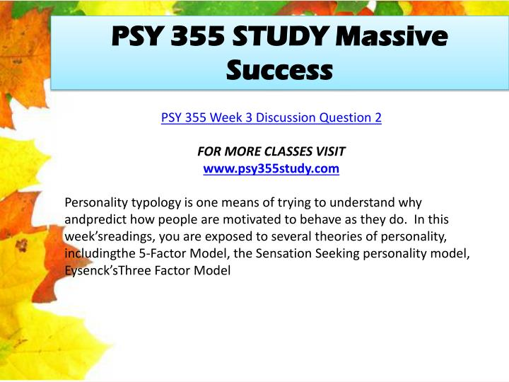 PSY 355 STUDY Massive Success
