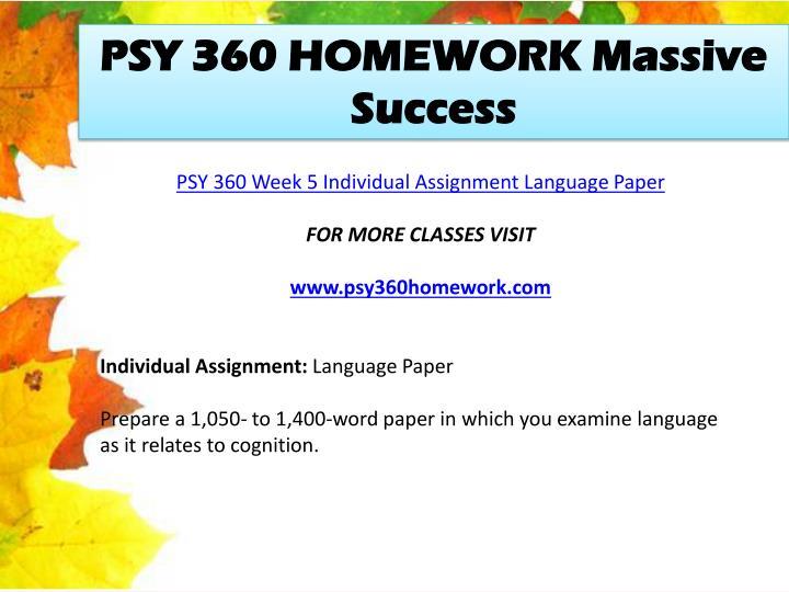 PSY 360 HOMEWORK Massive Success