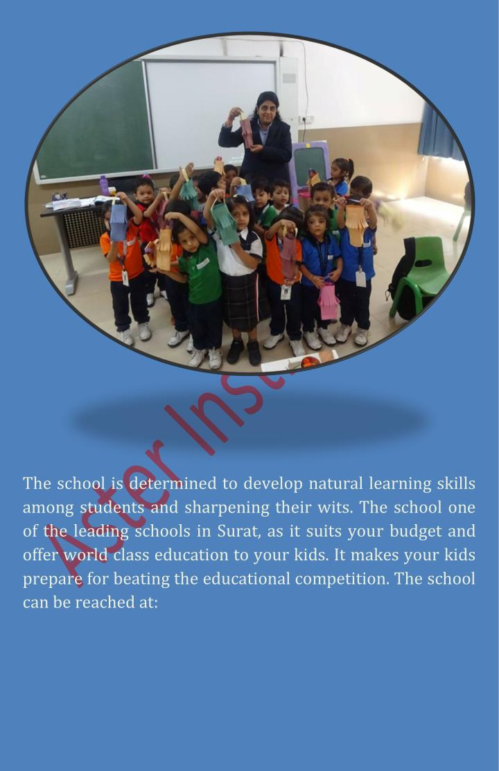 The school is determined to develop natural learning skills