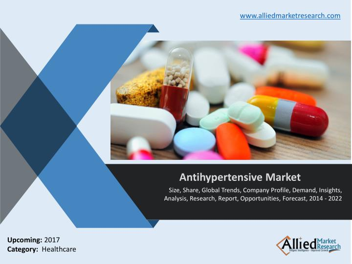 Antihypertensive market global analysis and forecast to 2022