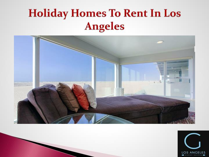 Holiday Homes To Rent In Los