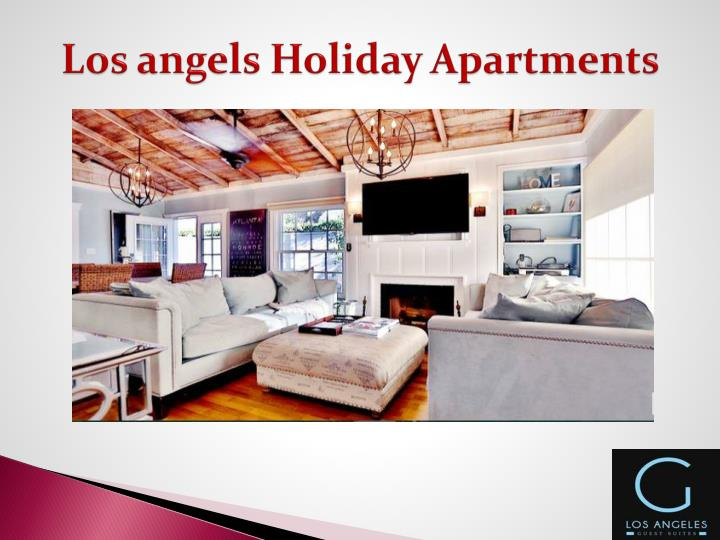 L os angels holiday apartments