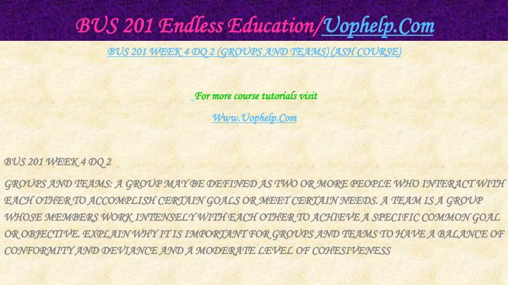BUS 201 Endless Education/