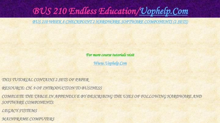 BUS 210 Endless Education/