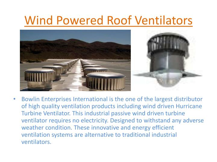 Wind Powered Roof Ventilators