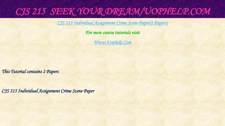 CJS 215  Seek Your Dream/