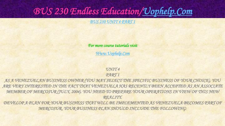 BUS 230 Endless Education/