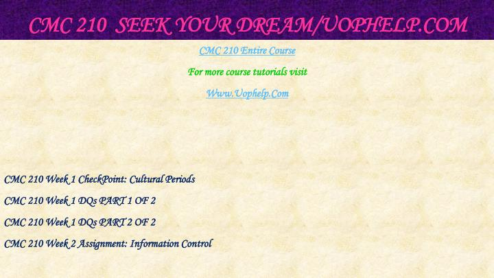 Cmc 210 seek your dream uophelp com1