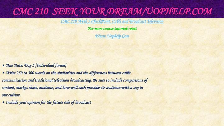 CMC 210  Seek Your Dream/