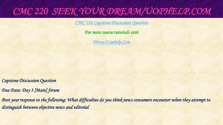 CMC 220  Seek Your Dream/