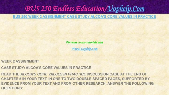 BUS 250 Endless Education/