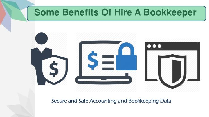 Some Benefits Of Hire A Bookkeeper