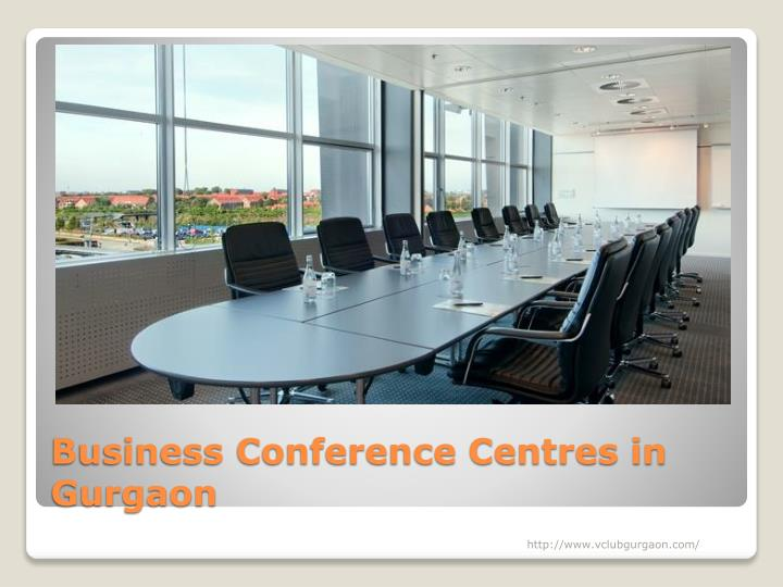 Business Conference Centres in Gurgaon