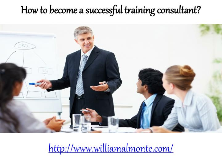 How to become a successful training consultant?