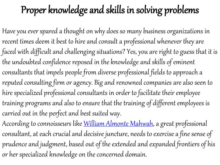 Proper knowledge and skills in solving problems
