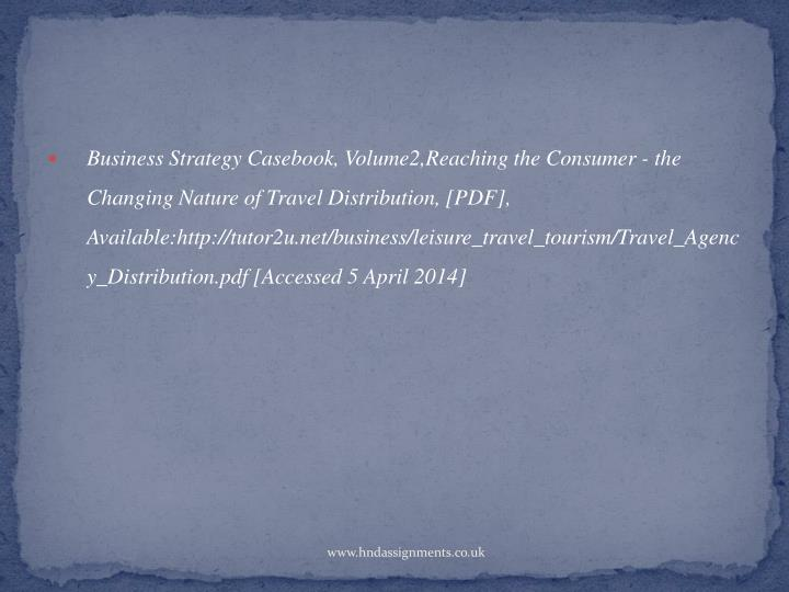 Business Strategy Casebook, Volume2,Reaching the Consumer - the Changing Nature of Travel Distribution, [PDF],
