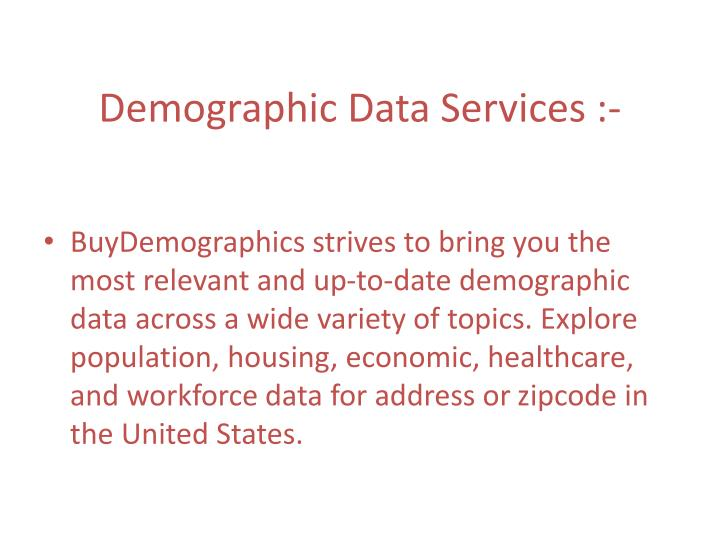 Demographic data services