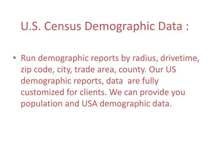 U.S. Census Demographic Data :