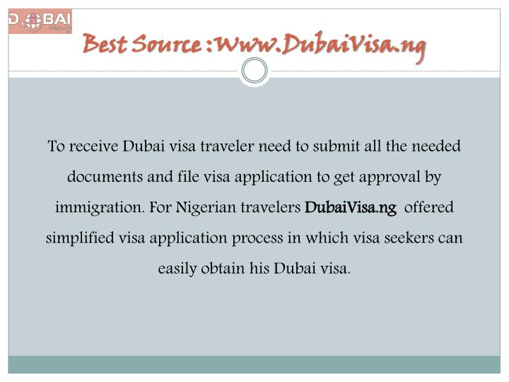 Best Source :Www.DubaiVisa.ng