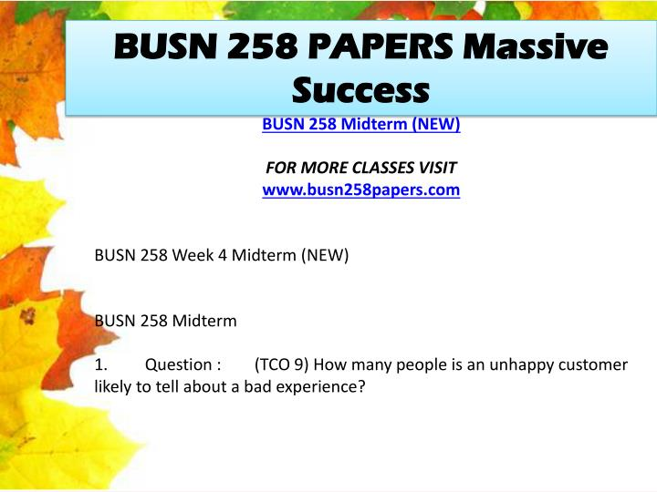 BUSN 258 PAPERS Massive Success