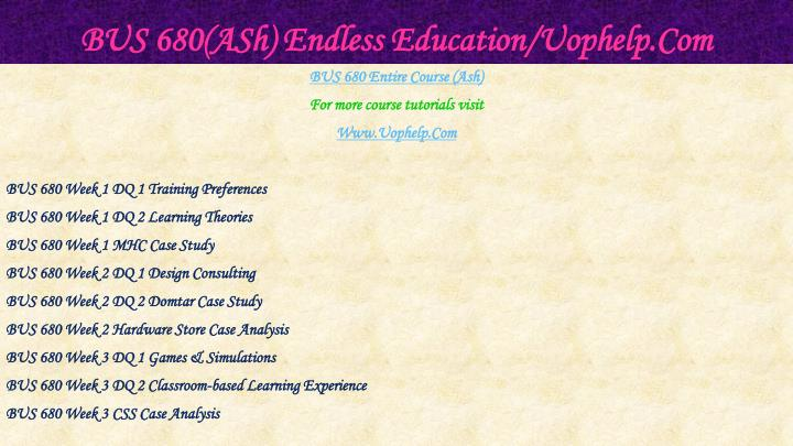 Bus 680 ash endless education uophelp com1