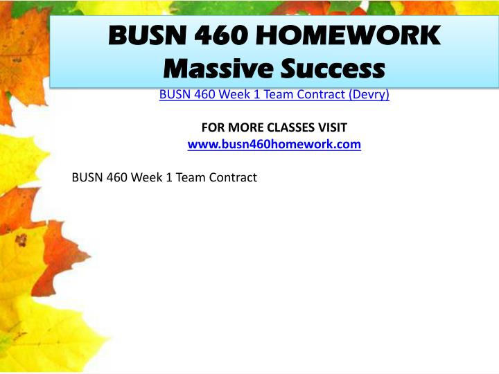 BUSN 460 HOMEWORK Massive Success