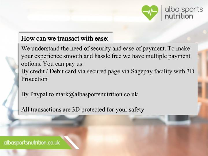 How can we transact with ease: