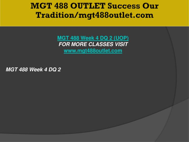 MGT 488 OUTLET Success Our Tradition/mgt488outlet.com