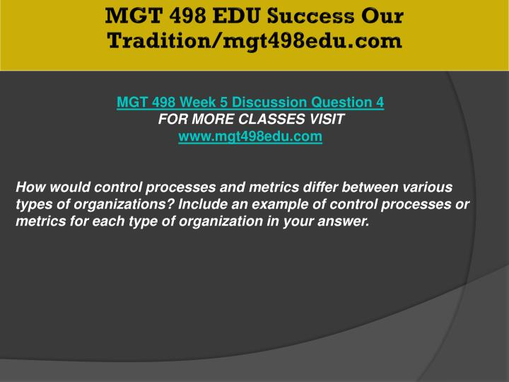 MGT 498 EDU Success Our Tradition/mgt498edu.com