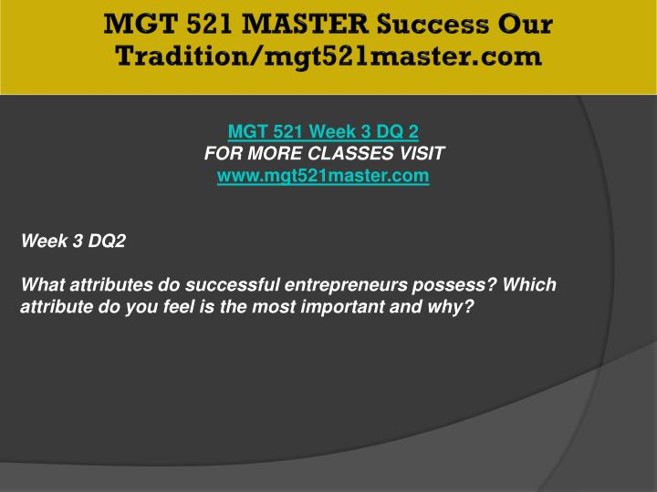 MGT 521 MASTER Success Our Tradition/mgt521master.com