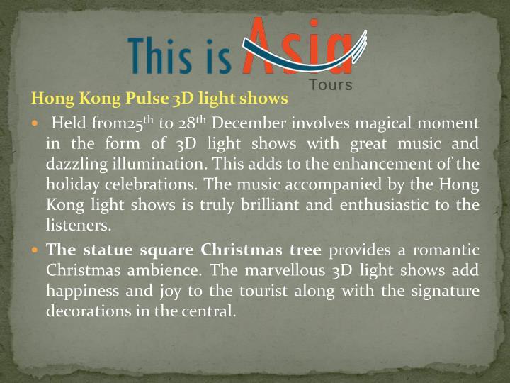 Hong Kong Pulse 3D light shows