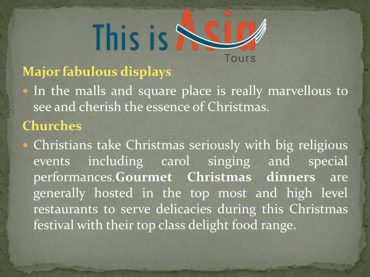 Major fabulous displays