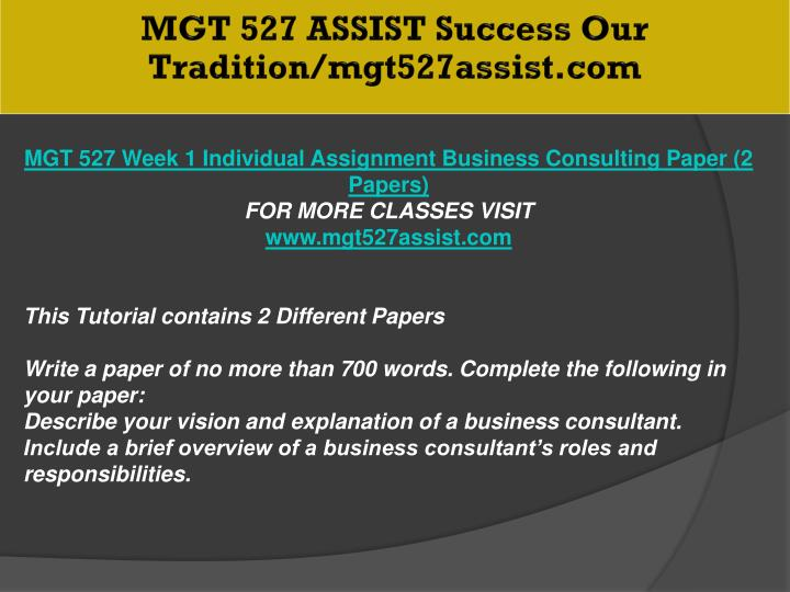 MGT 527 ASSIST Success Our Tradition/mgt527assist.com
