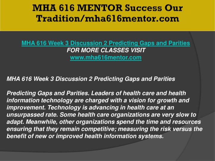 MHA 616 MENTOR Success Our Tradition/mha616mentor.com