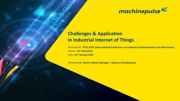 Challenges & Application