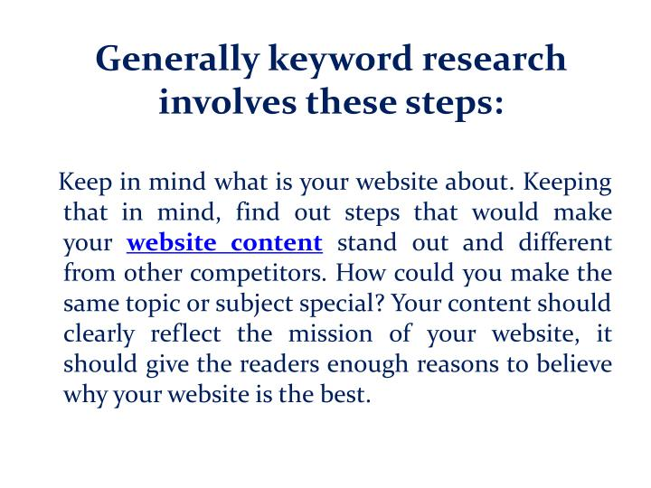 Generally keyword research involves these steps