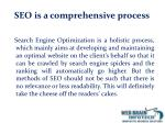 seo is a comprehensive process