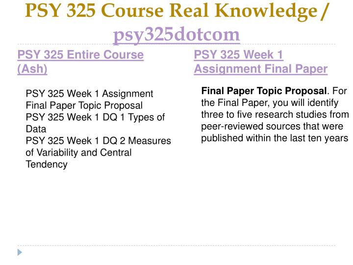 Psy 325 course real knowledge psy325dotcom1