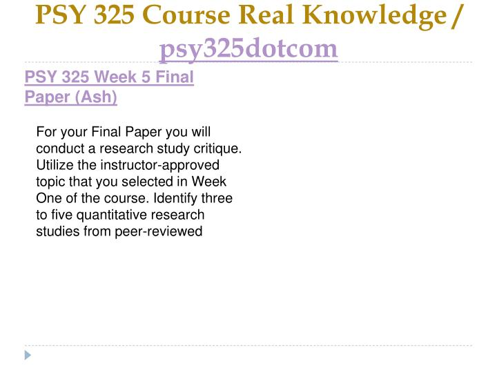 PSY 325 Course Real Knowledge /