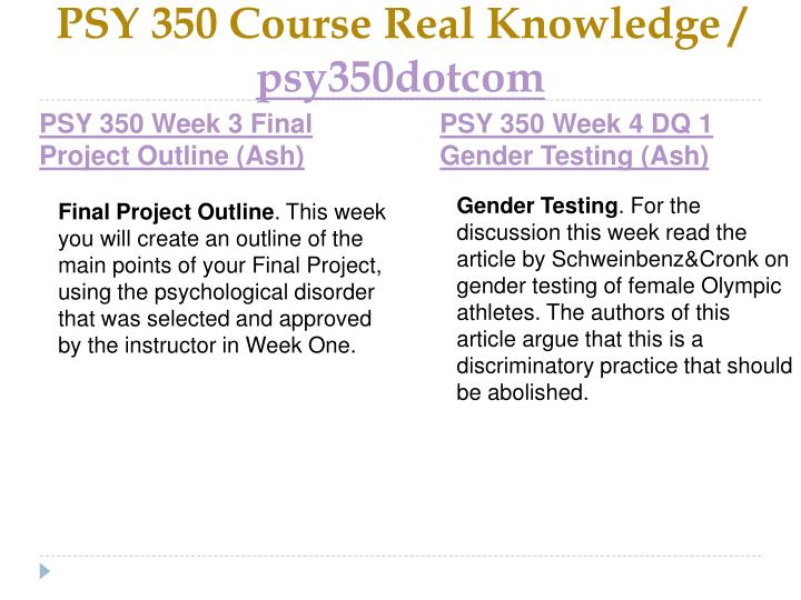 PSY 350 Course Real Knowledge /