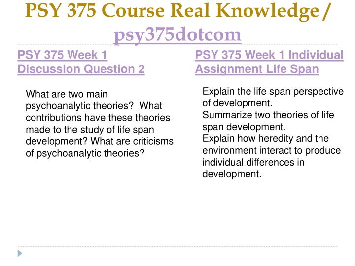 Psy 375 course real knowledge psy375dotcom2